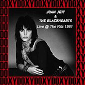The Ritz, New York December 31st, 1981 (Doxy Collection, Remastered, Live on Fm Broadcasting) von Joan Jett & The Blackhearts
