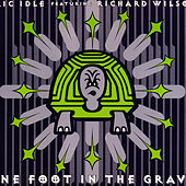 Play & Download One Foot In The Grave by Eric Idle | Napster