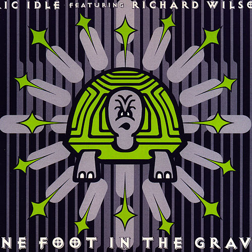 One Foot In The Grave by Eric Idle