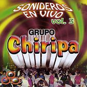 Sonideros en Vivo, Vol. 3 by Grupo Chiripa