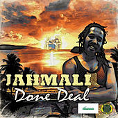 Play & Download Done Deal - Single by Jah Mali | Napster