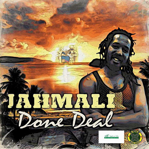 Done Deal - Single by Jah Mali