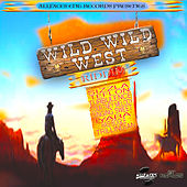 Wild Wild West Riddim by Various Artists