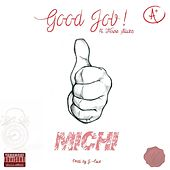 Good Job (feat. Howie Stackz) - Single by Michi