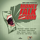 Play & Download Money Talk Riddim by Various Artists | Napster