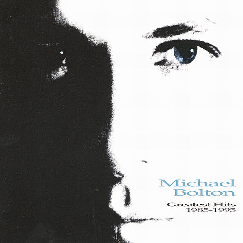 Greatest Hits 1985-1995 by Michael Bolton