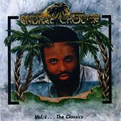 Play & Download The Classics, Vol. 1 by Andrae Crouch | Napster