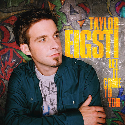 Play & Download Let It Come To You by Taylor Eigsti | Napster