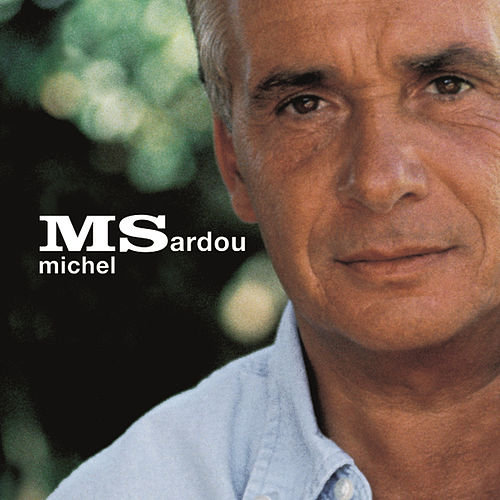 Play & Download Ms by Michel Sardou | Napster