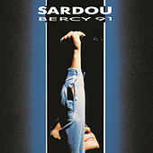 Play & Download Bercy 91 by Michel Sardou | Napster
