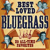 Best Loved Bluegrass: 20 All-Time Favorites by Various Artists