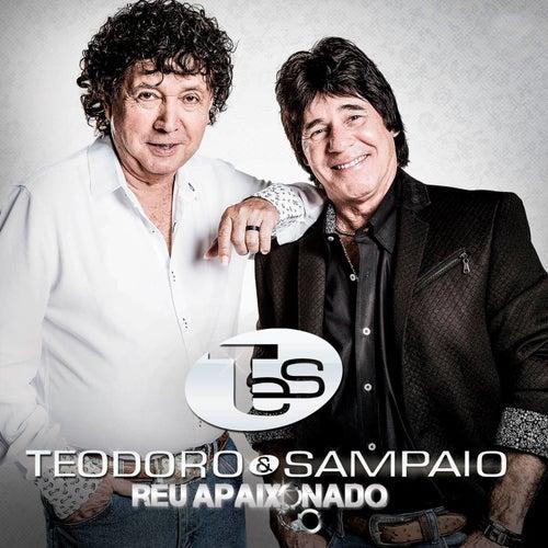 Réu Apaixonado de Teodoro & Sampaio