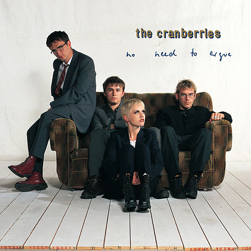 Play & Download No Need To Argue by The Cranberries | Napster
