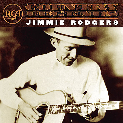 RCA Country Legends by Jimmie Rodgers