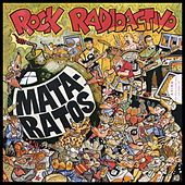 Play & Download Rock Radioactivo (Remasterizado) by Mata Ratos | Napster