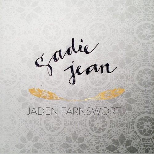 Play & Download Sadie Jean by Jaden Farnsworth   Napster