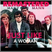 Play & Download Just Like a Woman by Manfred Mann | Napster