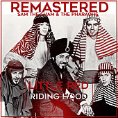 Play & Download Little Red Riding Hood by Sam The Sham & The Pharaohs | Napster