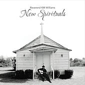 Play & Download New Spirituals by Reverend KM Williams | Napster