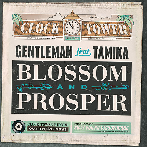 Play & Download Blossom and Prosper (feat. Tamika) by Gentleman | Napster