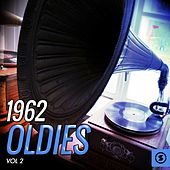 1962 Oldies, Vol. 2 by Various Artists