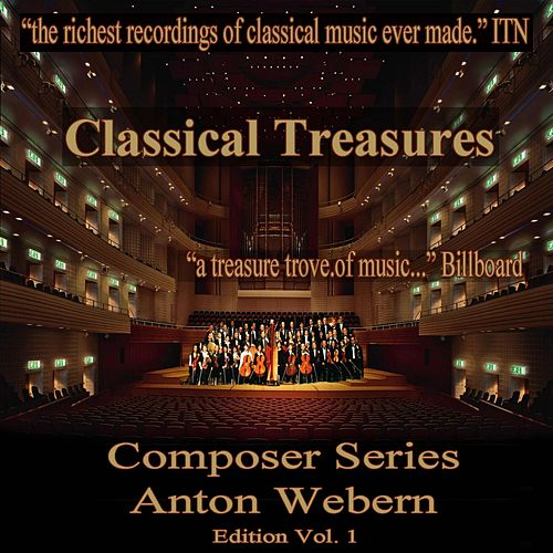 Play & Download Classical Treasures Composer Series: Anton Webern Edition, Vol. 1 (EP) by Gidon Kremer | Napster
