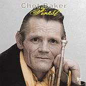 Finest by Chet Baker