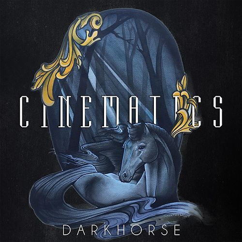 Play & Download Cinematics by Dark Horse | Napster