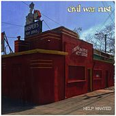 Play & Download Help Wanted by Civil War Rust | Napster
