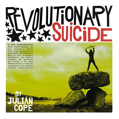 Play & Download Revolutionary Suicide Pt. 1 by Julian Cope | Napster