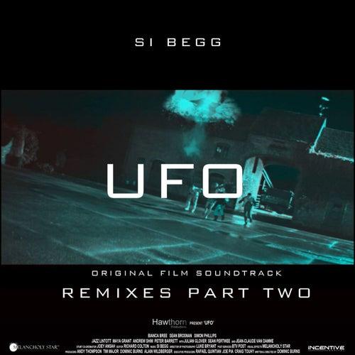 UFO (Original Soundtrack) [Remixes, Pt. 2] by Si Begg