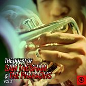 The Quest of Sam the Sham & the Pharaohs, Vol. 2 by Sam The Sham & The Pharaohs
