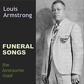 Play & Download Funeral Songs by Louis Armstrong | Napster
