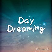 Day Dreaming, Vol. 2 (Chill Out & Smooth Relax Tunes) by Various Artists