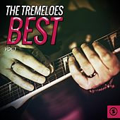 Play & Download The Tremeloes Best, Vol. 1 by The Tremeloes | Napster
