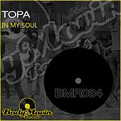 Play & Download In My Soul by Topa | Napster
