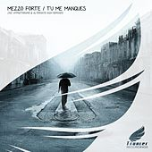 Play & Download Tu Me Manques by Mezzoforte | Napster
