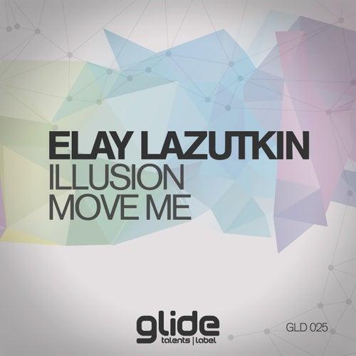 Illusion, Move Me - Single by Elay Lazutkin