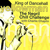 Play & Download The Negril Chill Challenge by Yellowman | Napster