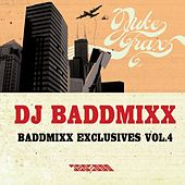 Play & Download Baddmixx Exclusives Vol. 4 by DJ Baddmixx | Napster
