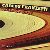 Play & Download Galaxy Dust by Carlos Franzetti | Napster