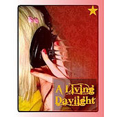 Daylight Savings by A Living Daylight