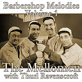 Play & Download Barbershop Melodies, Volume 1 by The Mellomen | Napster