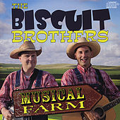 Play & Download Musical Farm by The Biscuit Brothers | Napster