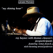 My Shining Hour by Roy Haynes