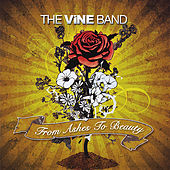 From Ashes to Beauty by The Vine Band