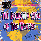 The Eclectic Side of Teo Macero by Teo Macero