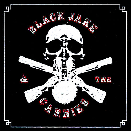 Where the Heather Don't Grow by Black Jake and the Carnies