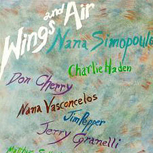Play & Download Wings and Air by Nana Simopoulos | Napster