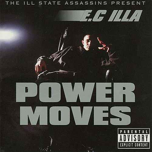 Play & Download Power Moves by E.C. Illa | Napster